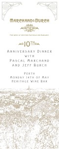 Marchand & Burch 10 Year Anniversary Dinner Perth - Monday, 14th May at 6:30pm